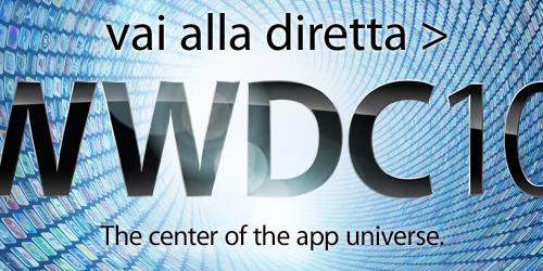 Vai alla diretta della WWDC 2010 >